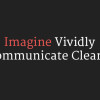Imagine Vividly Communicate Clearly