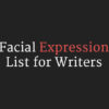 Facial Expression List for Writers